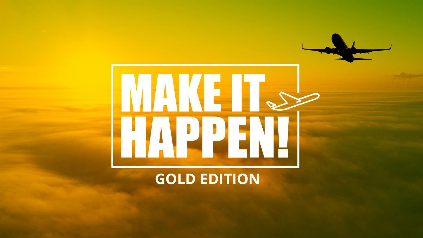 Make It Happen! – Gold Edition