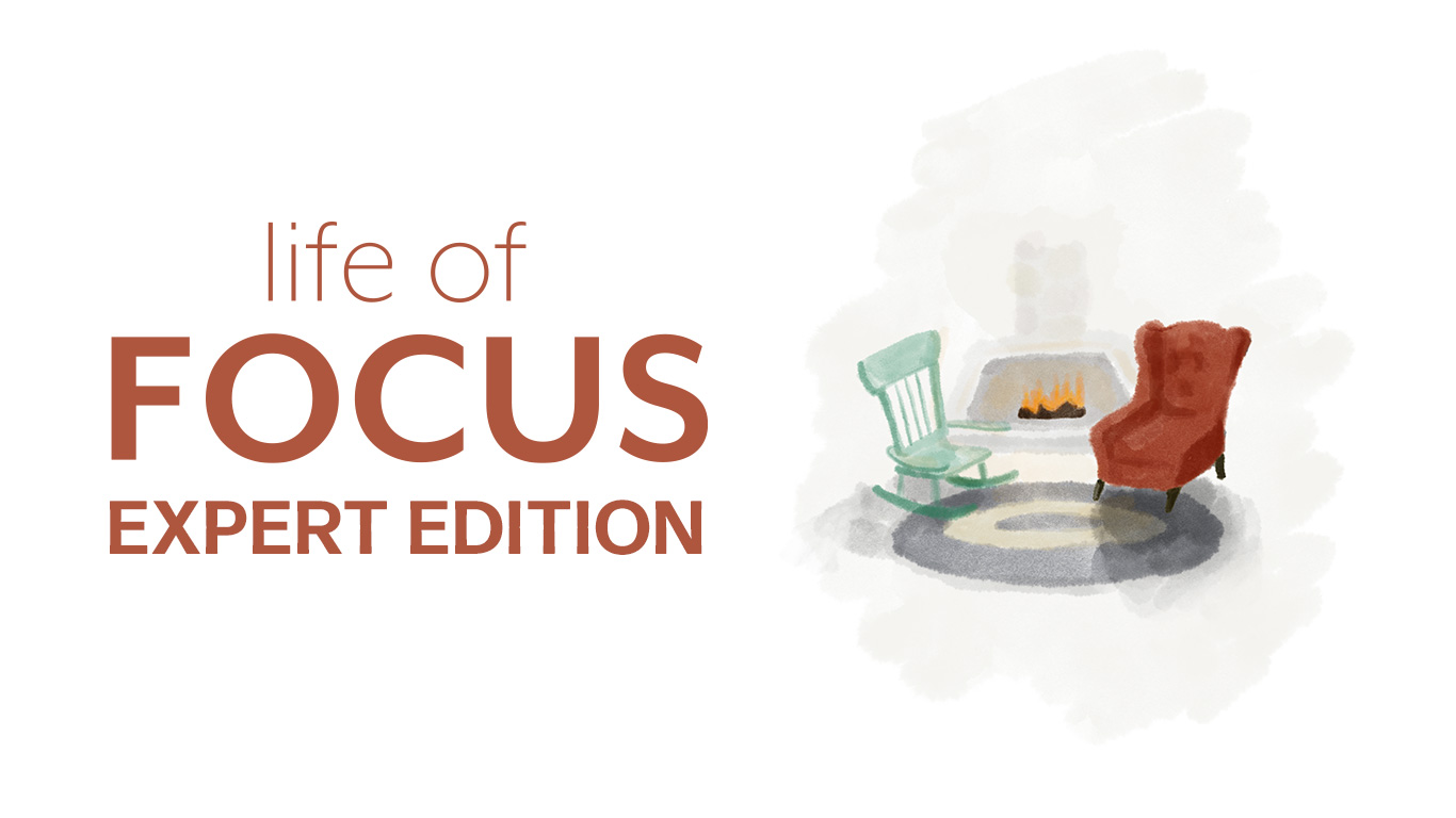 Life of Focus Expert Edition